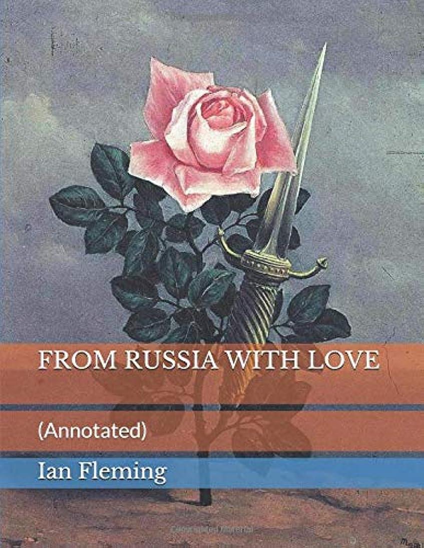 安定しました支援スキニーFROM RUSSIA WITH LOVE: (Annotated)