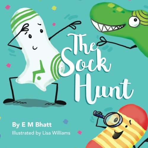 The Sock Hunt (The Lost Sock Tales, Band 1)