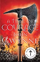 A Time of Courage (Of Blood and Bone)
