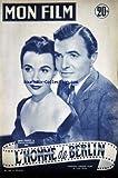 MON FILM [No 409] du 23/06/1954 - L'HOMME DE BERLIN - JAMES MASON ETCLAIRE BLOOM -...