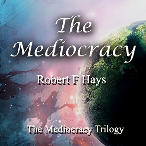 The Mediocracy audiobook cover art