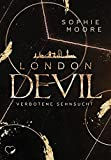London Devil: Verbotene Sehnsucht (London Devil - Band 1)