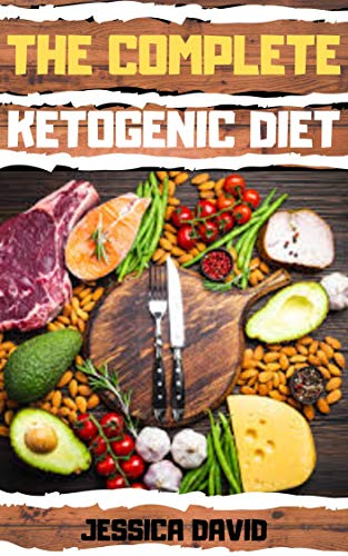 Ketogenic Diet For Beginners: The Complete Guide to Success on The Ketogenic Diet For A Rapid Weight Loss (English Edition)