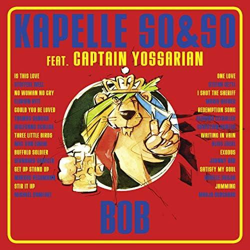 Kapelle SO&SO feat. Captain Yossarian