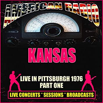 Live In Pittsburgh 1976 - Part One (Live)