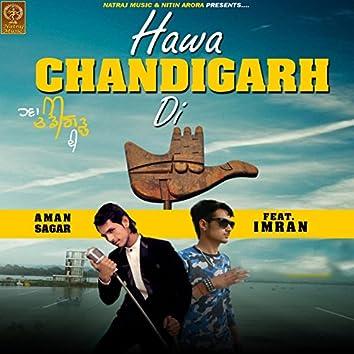 Hawa Chandigarh Di (feat. Imran)