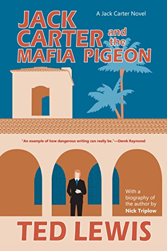 Jack Carter and the Mafia Pigeon (Jack Carter Trilogy Book 3) (English Edition)