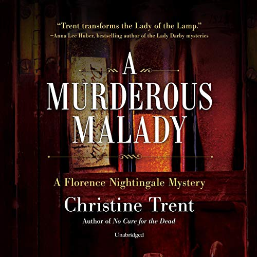 A Murderous Malady Audiobook By Christine Trent cover art