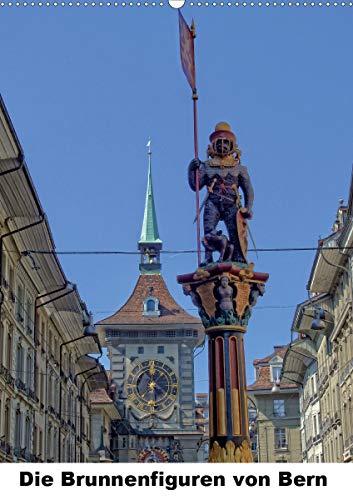 Die Brunnenfiguren von Bern (Wandkalender 2021 DIN A2 hoch)