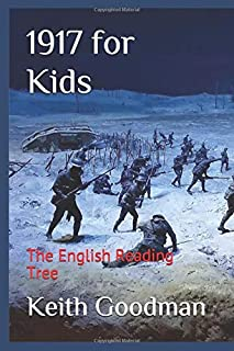 1917 for Kids: The English Reading Tree