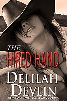 The Hired Hand by [Delilah Devlin]
