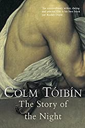 Books Set In Argentina, The Story of the Night by Colm Tóibín - argentina books, argentina novels, argentina literature, argentina fiction, argentina, argentine authors, argentina travel, best books set in argentina, popular argentina books, argentina reads, books about argentina, argentina reading challenge, argentina reading list, argentina culture, argentina history, argentina travel books, argentina books to read, novels set in argentina, books to read about argentina, argentina packing list, south america books, book challenge, books and travel, travel reading list, reading list, reading challenge, books to read, books around the world