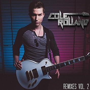 Cole Rolland Remixes Vol. 2