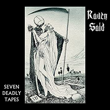 Seven Deadly Tapes