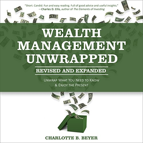 Wealth Management Unwrapped, Revised and Expanded audiobook cover art