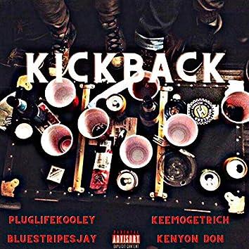 Kickback (feat. Kenyon Don, PlugLife Kooley & BlueStripesJay)