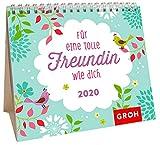 Für eine tolle Freundin wie dich 2020: Mini-Monatskalender - Groh Redaktionsteam
