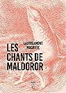 Oeuvres complètes - Les chants de Maldoror, Poésies I et II par Lautréamont