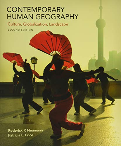 Download Contemporary Human Geography: Culture, Globalization, Landscape 1319059813