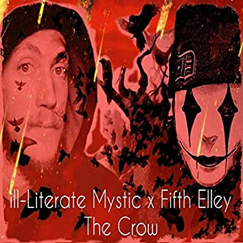 The Crow (feat. Fifth Elley)