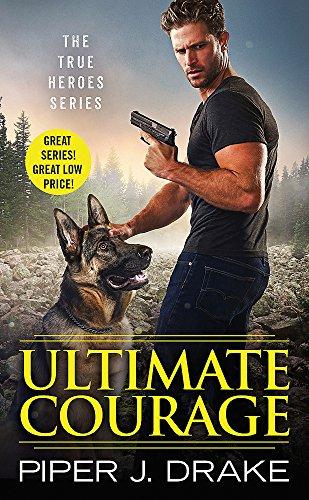 Ultimate Courage (True Heroes, 2)