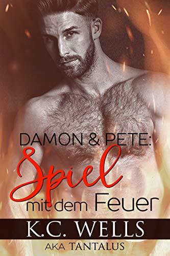 Damon & Pete: Spiel mit dem Feuer