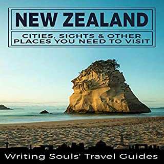 New Zealand: Cities, Sights and Other Places You Need to Visit audiobook cover art
