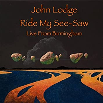 Ride My See-Saw (Live Single Version)