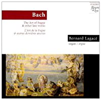 Art of the Fugue & Other Late Organ Works by Bach