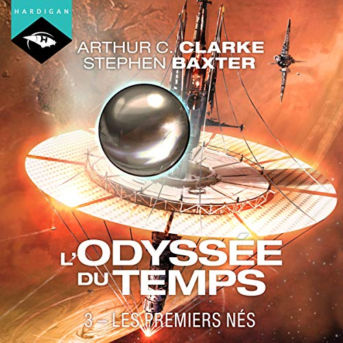 Les Premiers nés     L'Odyssée du Temps 3              Written by:                                                                                                                                 Arthur C. Clarke                               Narrated by:                                                                                                                                 Arnauld Le Ridant                      Length: 12 hrs and 21 mins     1 rating     Overall 4.0