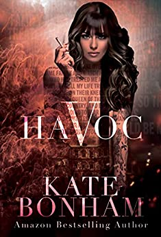 Havoc (Deadly Women Book 2) by [Kate Bonham, Gray Creations, Robyn Corcoran]