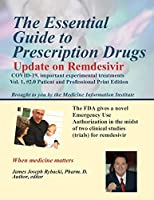 The Essential Guide to Prescription Drugs, Update on Remdesivir