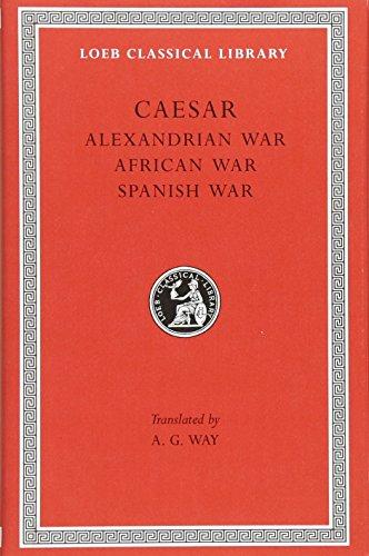 Alexandrian War. African War. Spanish War (Loeb Classical Library)の詳細を見る