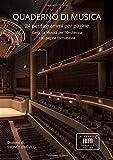 QUADERNO DI MUSICA: 24 pentagrammi per pagine. Carta da Musica per l'Orchestra. 180 pagi...