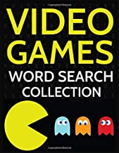 Video Games Word Search Collection: 100 Gaming Wordsearch Puzzles for Adults and Kids!