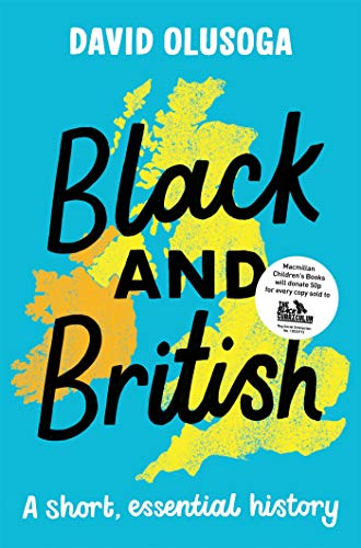 Black and British: A short essential history by [David Olusoga]