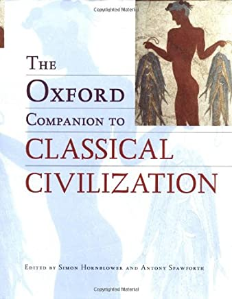 The Oxford Companion to Classical Civilisation