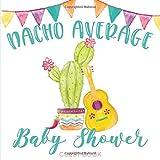 Nacho Average Baby Shower: Fiesta Cactus Baby...
