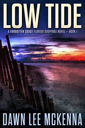 Low Tide (The Forgotten Coast Florida Suspense Series Book 1) by [Dawn Lee McKenna]