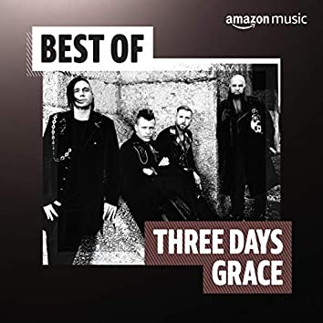 Best of Three Days Grace