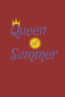 Queen of Summer: Last Day of School Notebook Diary Journal for Vacation