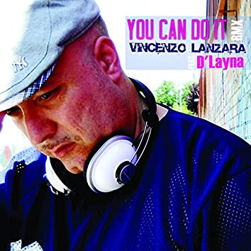You Can Do It (feat. D'Layna) [Remix]