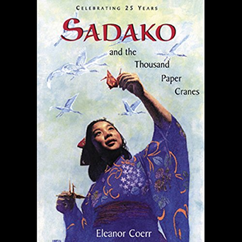 Sadako and the Thousand Paper Cranes audiobook cover art