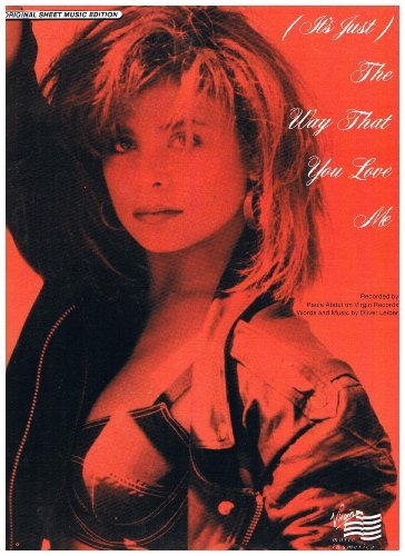 (It's Just) The Way That You Love Me - Recorded by Paula Abdul (Piano Vocal Guitar)