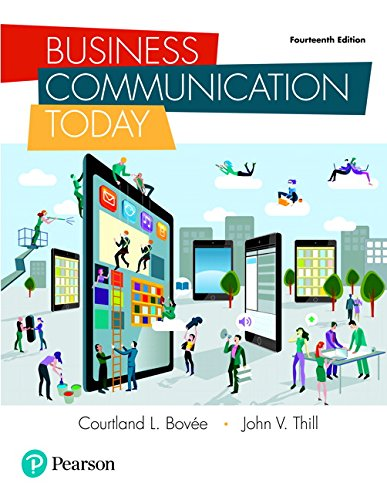 Compare Textbook Prices for Business Communication Today 14 Edition ISBN 9780134562186 by Bovee, Courtland L.,Thill, John V.