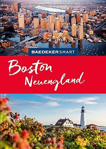 Baedeker SMART Reiseführer Boston & Neuengland: Perfekte Tage nicht nur im Indian Summer
