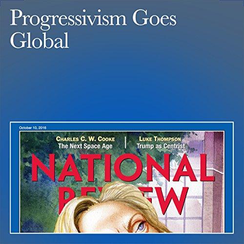 Progressivism Goes Global audiobook cover art