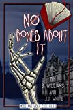 No Bones About It: Moss and Wolf Case Files: 1