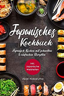 Japanisches Kochbuch: Japanisch Kochen mit schnellen &am