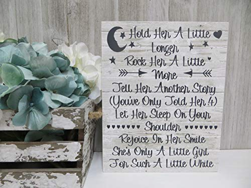 Rustic Wooden Plaque Wall Art Hanging Sign Wood Baby Sign, Hold Her A Little Longer Rock Her A Little More, Baby Girl Nursery Decor, Baby Girl Sign, 10\